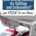 Dreaming of the best sewing machine for quilting and embroidery? You NEED to see these! quilting sewing machine, sewing machine for quilting, best sewing machine for quilting, #AD