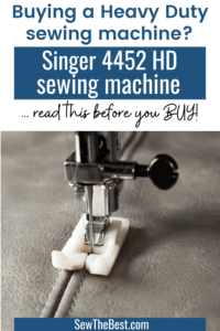Singer 4452 Reviews - Is the Singer 4452 Heavy Duty sewing machine worth it? Can the singer 4452 sew leather and denim and more? Singer heavy duty 4452 #AD #SewingMachine #Sewing