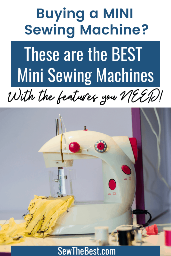 Buying a mini sewing machine? These are the BEST mini sewing machines. With the features you NEED! Check out these great compact and portable sewing machines. Need a small sewing machines? These are for you! #AD #SewingMachine #sewing