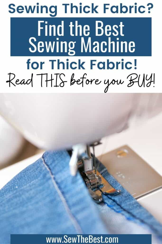 Sewing thick fabric? Find the Best sewing machines for thick fabric. Read this before you buy and learn about the best sewing machines for heavy fabric. Sewing denim, sewing canvas, and sewing leather made easy. #AD #Sewing #SewingMachine